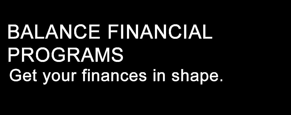 BALANCE FINANCIAL PROGRAMS