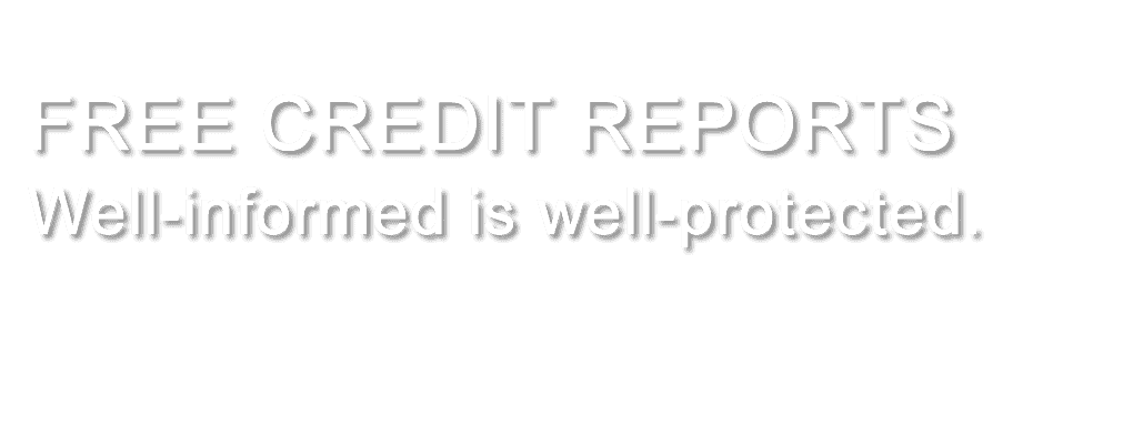 FREE CREDIT REPORTS